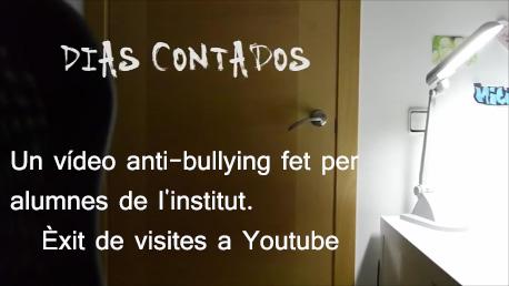 """""""Días contados"""", un vídeo anti-bullying fet per alumnes de l'institut.  Èxit de visites a Youtube"""